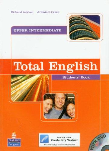 Total english. Upper intermediate. Student's book. Per le Scuole superiori. Con DVD-ROM: Students' Book and DVD Pack