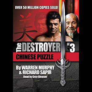 Chinese Puzzle: The Destroyer, Book 3 | [Warren Murphy, Richard Sapir]
