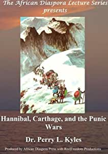 Hannibal, Carthage, and the Punic Wars