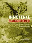 Innocence Slaughtered: Gas and the Tr...