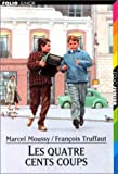 Truffaut/Les 400 Coups (Folio junior) (French Edition) (2070528197) by Moussy, Marcel
