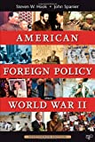 American Foreign Policy Sinceworld War Ii