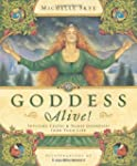 Goddess Alive!: Inviting Celtic & Nor...