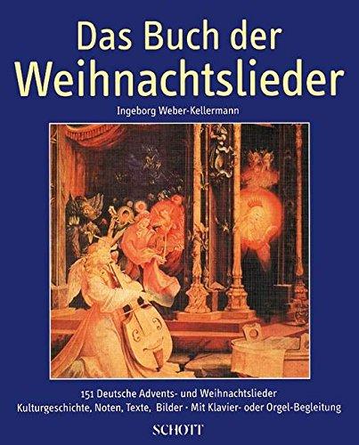Das-Buch-der-Weihnachtslieder-151-deutsche-Advents-und-Weihnachtslieder-Kulturgeschichte-Noten-Texte-Bilder-Gesang-und-Klavier-Orgel-Gitarre-ad-lib-Liederbuch