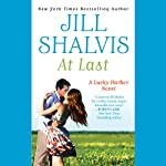 At Last: Lucky Harbor, Book 5 (       UNABRIDGED) by Jill Shalvis Narrated by Erin Bennett