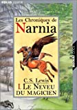 Le Neveu Du Magicien / Chronicles of Narnia (Chronicles of Narnia (French)) (French Edition)