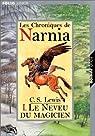 Les Chroniques de Narnia, Tome 1 : Le Neveu du magicien par Lewis