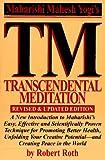 Transcendental Meditation: Revised and Updated Edition
