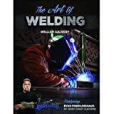 { THE ART OF WELDING: FEATURING RYAN FRIEDLINGHAUS OF WEST COAST CUSTOMS } By Galvery, William ( Author ) [ Oct...