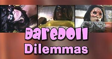 The DareDoll Dilemmas, Episode 25