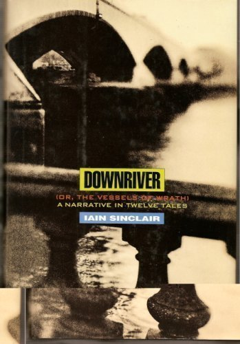 Downriver (or, The Vessels of Wrath): A Narrative in Twelve Tales PDF