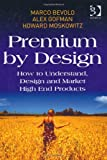 img - for Premium by Design book / textbook / text book