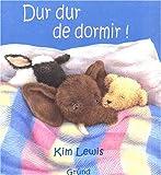 echange, troc Kim Lewis - Dur dur de dormir !