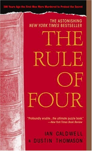 The Rule of Four, Ian Caldwell, Dustin Thomason