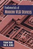Fundamentals of Modern Vlsi Devices