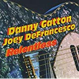 Relentless ~ Joey De Francesco