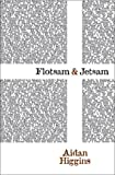 img - for Flotsam & Jetsam (Irish Literature Series) book / textbook / text book