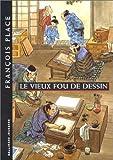 """Afficher """"Le Vieux fou de dessin"""""""