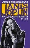 echange, troc Jeanne-Martine Vacher - Sur la route de Janis Joplin