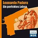 Ein perfektes Leben (Das Havanna-Quartett 1)   Leonardo Padura