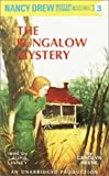 The Bungalow Mystery (Nancy Drew Mystery Stories, Bk 3)
