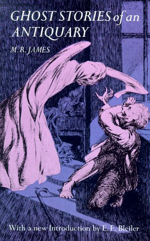 Ghost Stories of an Antiquary, M. R. JAMES