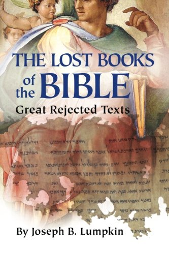 Lost Books Of The Bible: The Great Rejected Texts front-753085
