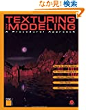 Texturing and Modeling: A Procedural Approach (The Morgan Kaufmann Series in Computer Graphics)