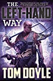 The Left-Hand Way: A Novel (American Craft Series)