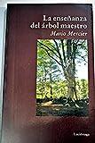 img - for LA ENSE ANZA DEL ARBOL MAESTRO book / textbook / text book