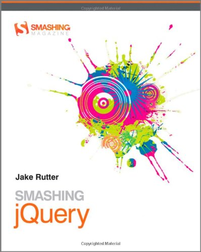 Smashing jQuery (Smashing Magazine Book Series)