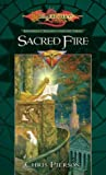 Sacred Fire (Dragonlance: Kingpriest Trilogy, Book 3)