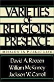 Varieties of Religious Presence: Mission in Public Life (0829807241) by Roozen, David A.