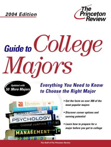 Guide To College Majors, 2004 Edition (College Admissions Guides)