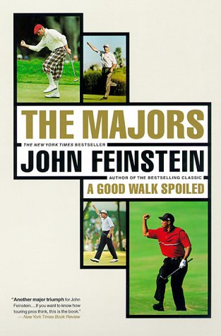 The Majors-In Pursuit of Golf's Holy Grail, JOHN FEINSTEIN