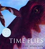 Time Flies (Caldecott Honor Book)