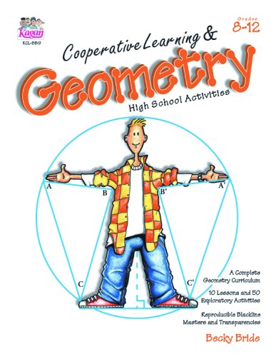 Cooperative Learning and Geometry: High School Activities (Grades 8-12) 440 pp