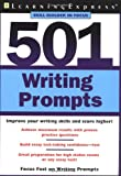 501 Writing Prompts (LearningExpress Skill Builder in Focus)