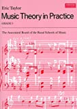 Music Theory in Practice (Grade 3)