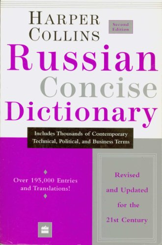 Harper Collins Russian Concise Dictionary, 2nd edition...