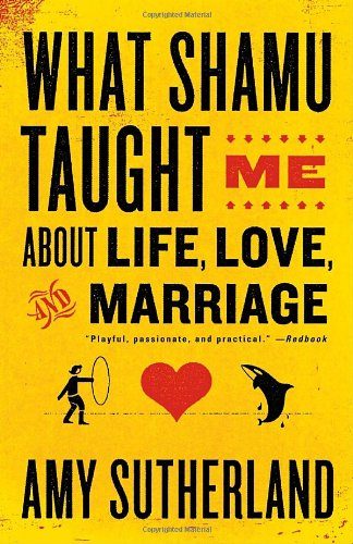 What Shamu Taught Me About Life, Love, and Marriage:...