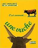echange, troc Alain Raveneau - C'est comment une vache ?