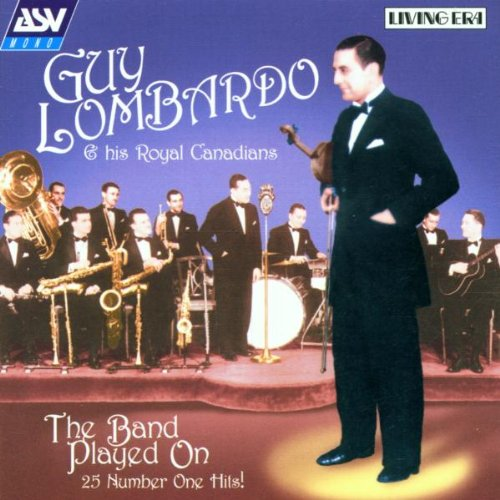 GUY LOMBARDO - The Band Played On - Zortam Music