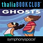 Thalia Kids' Book Club: Raina Telgemeier Ghosts | Raina Telgemeier