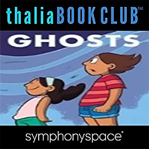 Thalia Kids' Book Club: Raina Telgemeier Ghosts Hörspiel von Raina Telgemeier Gesprochen von: Madeline Cohen