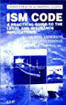 The ISM Code: A Practical Guide to th...