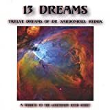 13 Dreams Twelve Dreams of Dr. Sardonicus: Redux
