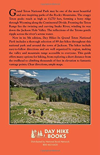 Day Hikes in Grand Teton National Park: 89 Great Hikes