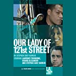 Our Lady of 121st Street   Stephen Adly Guirgis