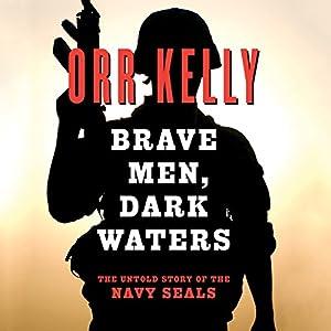Brave Men Dark Waters Audiobook